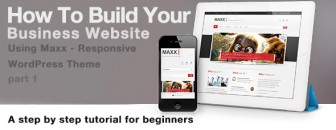 How To Build Your Business WordPress Website – Tutorial Part 1