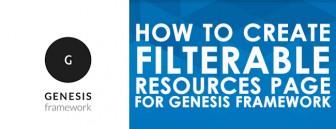 How To Create Filterable Resources Page for Genesis Child Themes